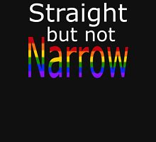 Straight But Not Narrow (white text) Unisex T-Shirt