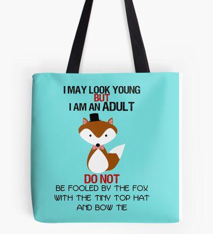 I AM AN ADULT !? Tote Bag