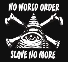 No World Order - Slave No More by IlluminNation