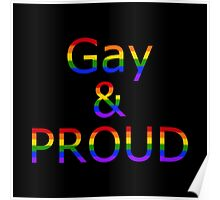 Gay and Proud (black bg) Poster