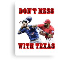 dont mess with texas Canvas Print