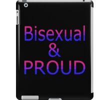 Bisexual and Proud (black bg) iPad Case/Skin