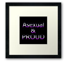 Asexual and Proud (black bg) Framed Print