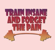 train insane and forget the pain summer  One Piece - Short Sleeve