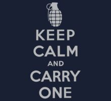 Keep Calm and Carry One by syshinobi