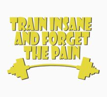 train insane and forget the pain yellow Kids Clothes