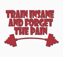 train insane and forget the pain red Kids Clothes