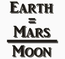 Earth Equals Mars Over Moon Kids Clothes