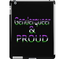 Genderqueer and Proud (black bg) iPad Case/Skin