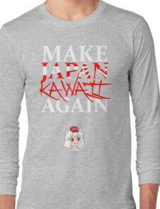 Make Japan Kawaii Again! Long Sleeve T-Shirt