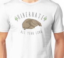 Hibernate All Year Long Unisex T-Shirt