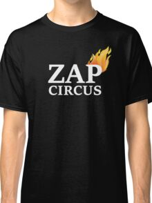 ZAP CIRCUS with Flame Classic T-Shirt