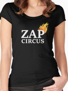 ZAP CIRCUS with Flame Women's Fitted Scoop T-Shirt