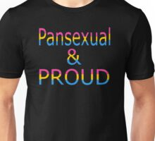 Pansexual and Proud (black bg) Unisex T-Shirt