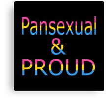 Pansexual and Proud (black bg) Canvas Print
