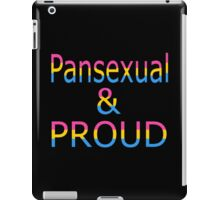 Pansexual and Proud (black bg) iPad Case/Skin