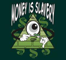 Money Is Slavery - Anti Illuminati by IlluminNation
