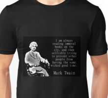 I Am Always Reading Immoral Books - Twain Unisex T-Shirt