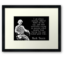 I Am Always Reading Immoral Books - Twain Framed Print
