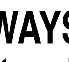 Both Ways Sticker