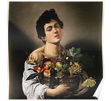 Michelangelo Merisi Da Caravaggio - Boy With Basket Of Fruit. Man portrait: Young man, curly head, male, secular,  young, masculine, boyfriend, smile, still life , sexy men,  fruits Poster