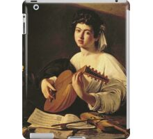 Michelangelo Merisi Da Caravaggio - The Lute Player. Man portrait: Young man, curly head, young, secular,  lute, player, musician,  music,  violin, sexy men, Roses  iPad Case/Skin