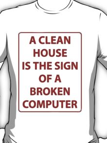 truth about computers T-Shirt