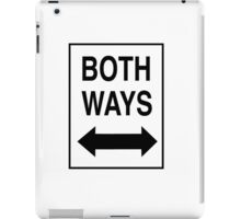 Both Ways iPad Case/Skin