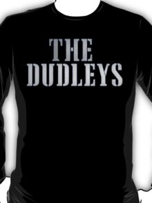 Dudleys t-shirt T-Shirt