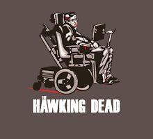 "Stephen Hawking - ""The Hawking Dead"" Official T-Shirt (Dark Shirt Version) Unisex T-Shirt"