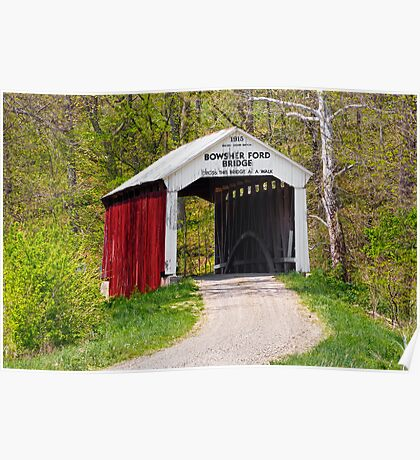Bowsher Ford Covered Bridge Poster