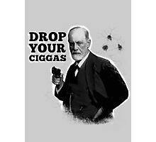 Drop Your Ciggas Photographic Print