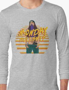 monday bulshit series Long Sleeve T-Shirt