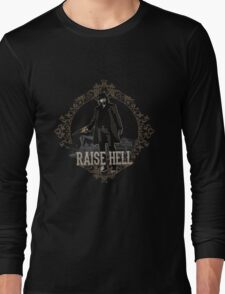 Raise Hell on Union Pacific Long Sleeve T-Shirt