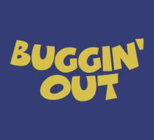 Buggin' Out by forgottentongue