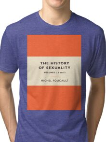 The History of Sexuality Tri-blend T-Shirt