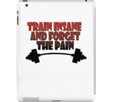 train insane and forget the pain red black iPad Case/Skin