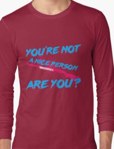 Not A Nice Person Long Sleeve T-Shirt