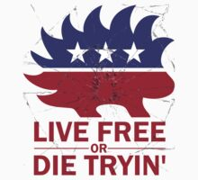 Libertarian - Live Free or Die Tryin One Piece - Long Sleeve
