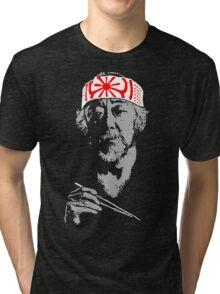 Man who catch fly with chopstick accomplish anything. Tri-blend T-Shirt