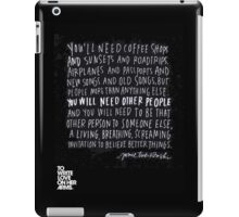 You'll need coffee shops and sunsets... iPad Case/Skin