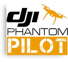 DJI PHANTOM PILOT Canvas Print