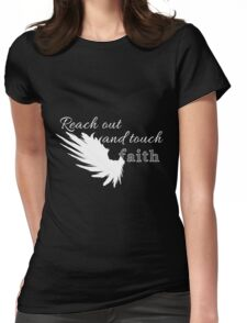 Reach out and touch faith -white Womens Fitted T-Shirt