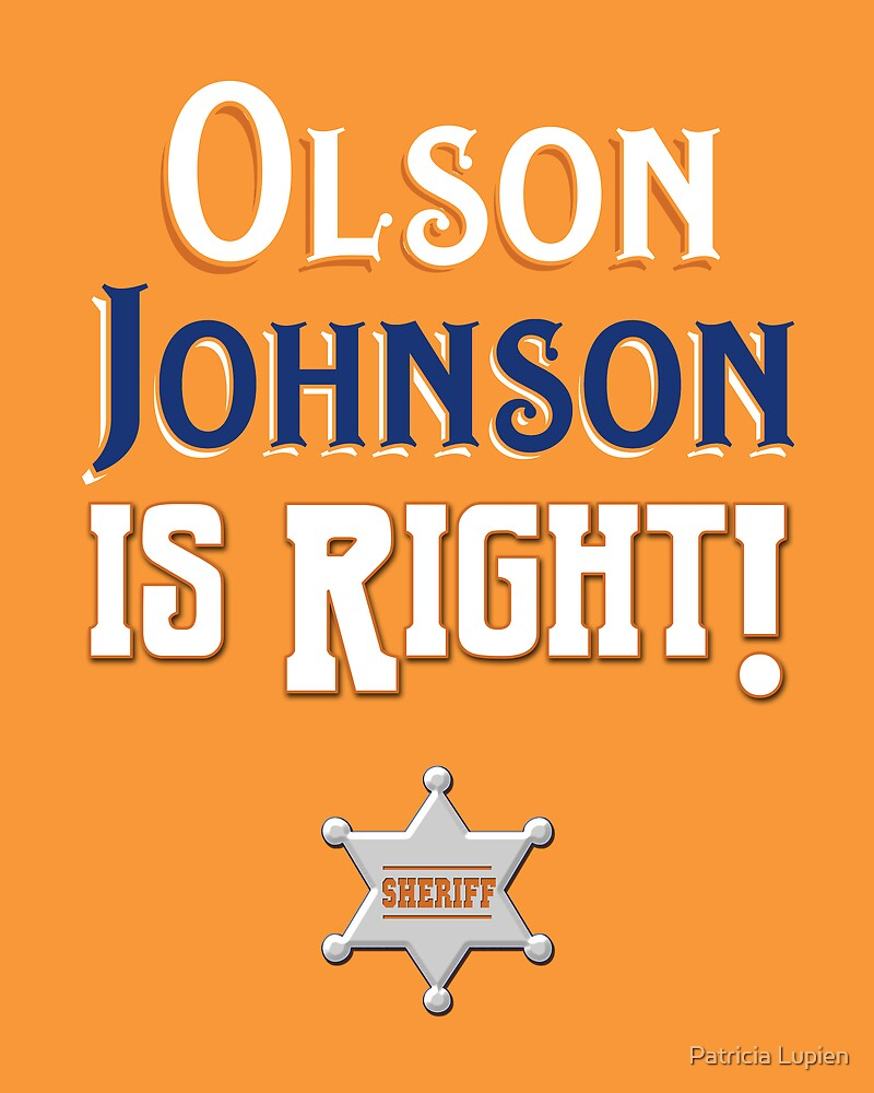 Olson Johnson is Right! by Patricia Lupien