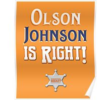 Olson Johnson is Right! Poster