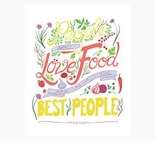 """People who love food"" Julia Child Quote Unisex T-Shirt"