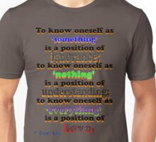 to know oneself... Unisex T-Shirt