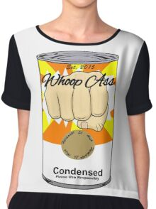 Can of Whoop Ass Chiffon Top