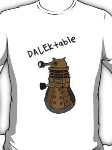 Dalektable dalek T-Shirt