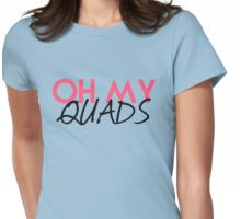 OH MY!  Womens Fitted T-Shirt